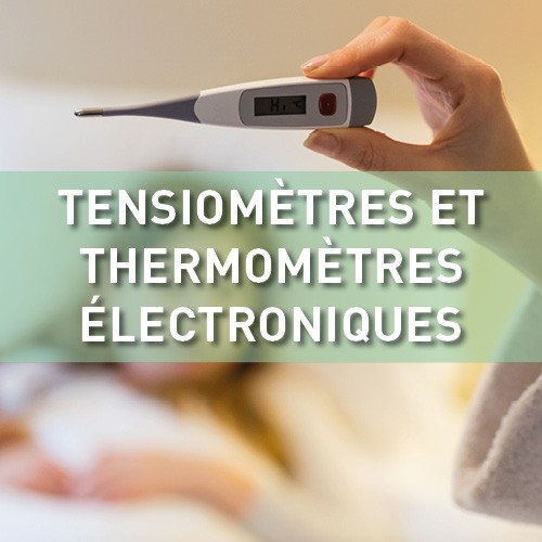 Tensiomètres et thermomètres électroniques